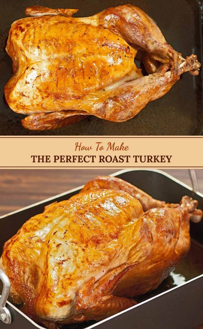 How To Cook The Perfect Roast Turkey